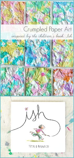 Such a fun process to try! (Crumpled Paper Art for Kids- inspired by the children's book, Ish!)~ BuggyandBuddy.com