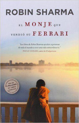 #desarrolloPersonal El monje que vendió su Ferrari: Una fábula espiritual (AUTOAYUDA SUPERACION): Amazon.es: ROBIN SHARMA, PEDRO; FONTANA: Libros