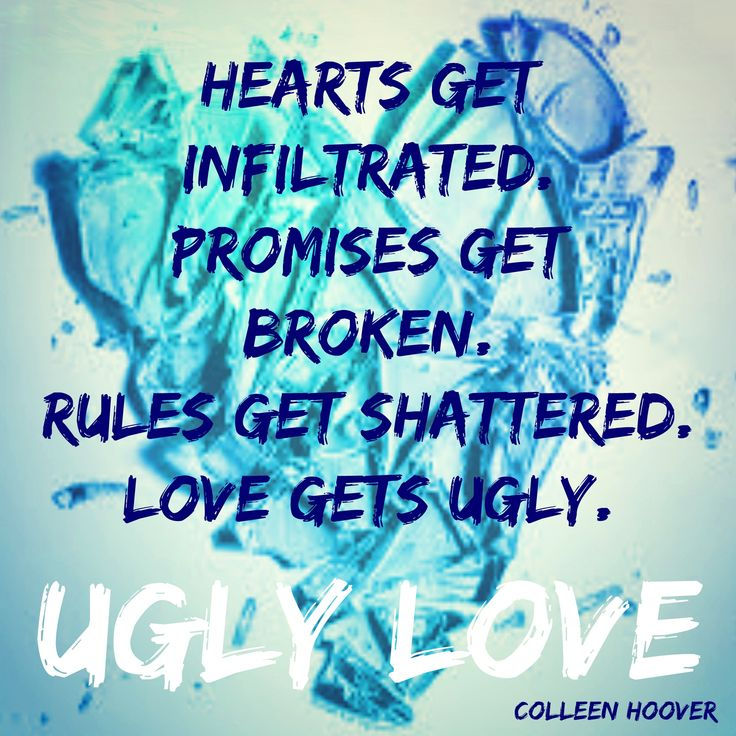 ''Los corazones se involucran. Las promesas se rompen.  Las reglas se quebrantan. El amor se pone feo.''