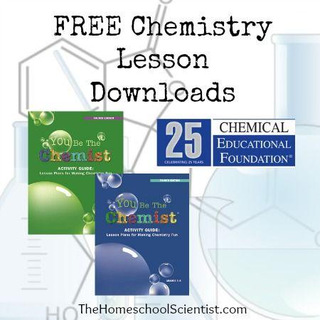 FREE Chemistry lesson downloads - TheHomeschoolScientist.com