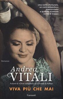 uno dei migliori #romanzi di #AndreaVitali. http://www.chiscrive.eu/viva-piu-che-mai/