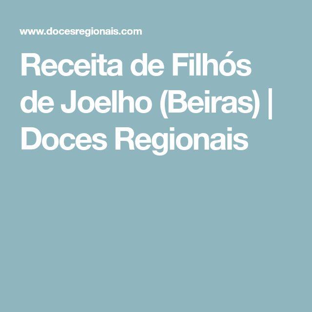 Receita de Filhós de Joelho (Beiras) | Doces Regionais