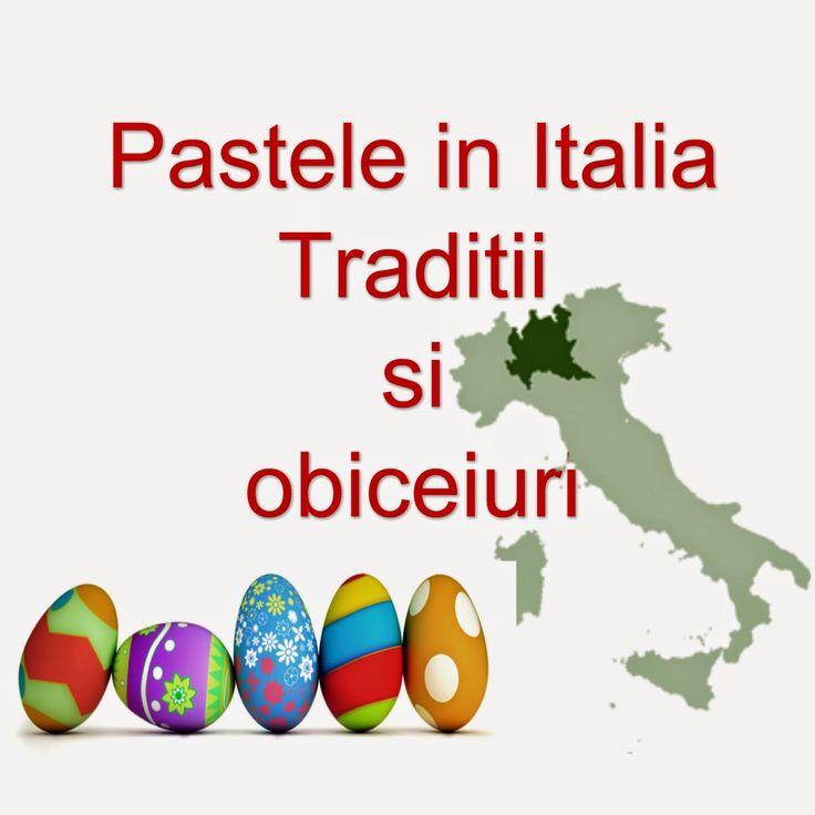 Traditii si obiceiuri de Paste in Italia
