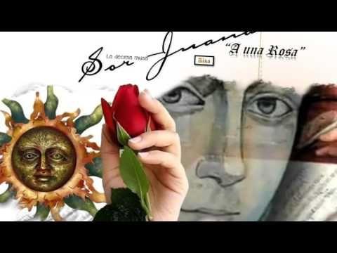SONETO A UNA ROSA /  Sor Juana Inés de la Cruz / Voz:  Aína Neruda - YouTube