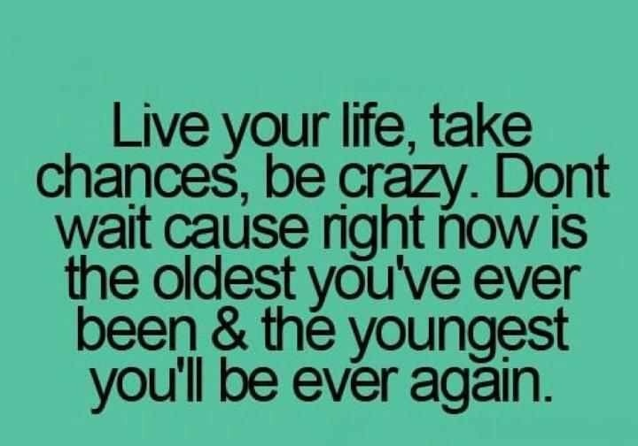 Live Your Life Crazy Quotes: To The Fullest Live Life Quotes And Sayings. QuotesGram