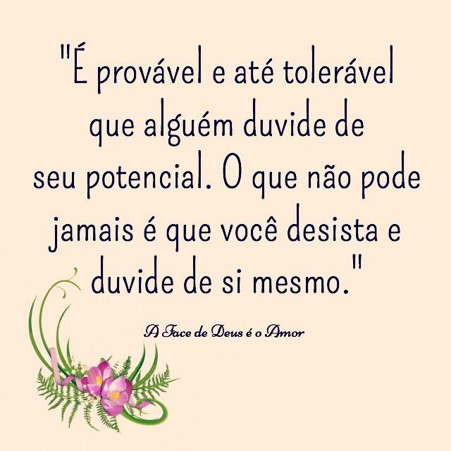 Acredite em si mesmo pois você é capaz e tem potencial !!! :D www.facebook.com/yehiorr