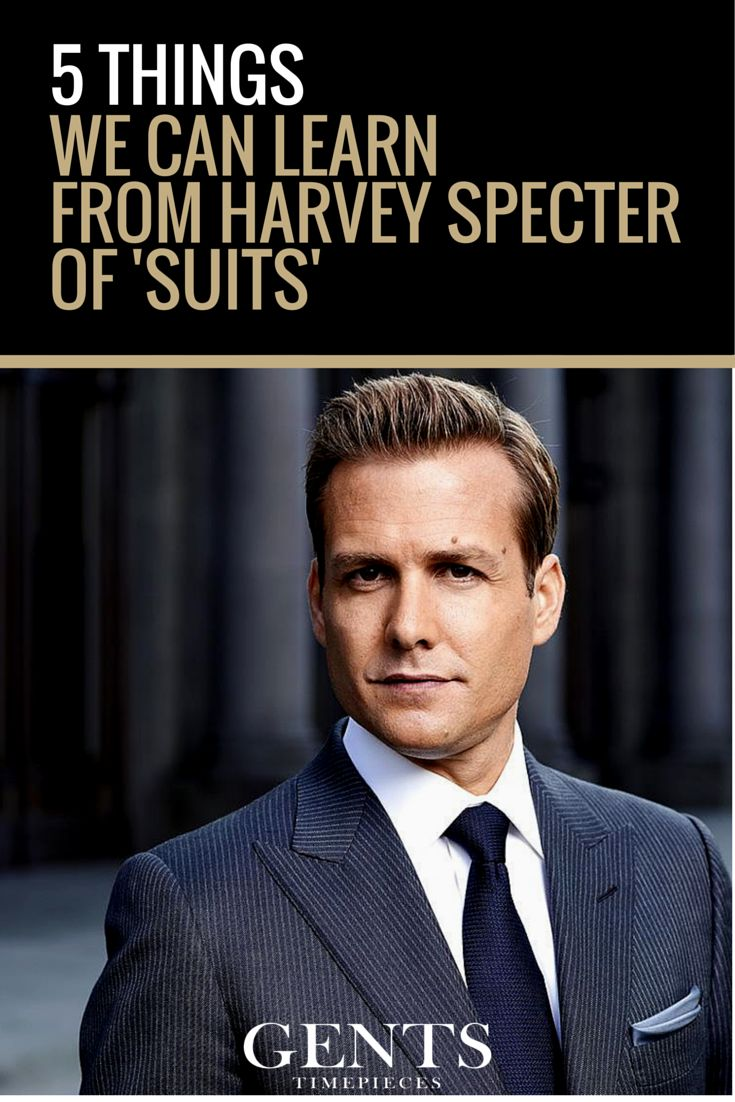 An iconic fictional mentor that we can all learn something from is Harvey Specter from the hit show 'Suits'. Why? Because Harvey is a GENT who possesses many characteristics that will lead to a successful life. Harvey is a respected lawyer, known as 'the best closer in New York City.' 'What would Harvey Do' is a mantra worth keeping in mind. Here are the lessons we can learn from Harvey Specter.