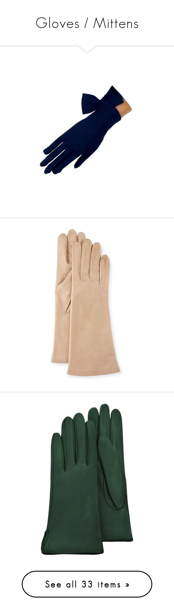 """""""Gloves / Mittens"""" by theprissydiary ❤ liked on Polyvore featuring accessories, gloves, accessories gloves, nude, nappa leather gloves, portolano, portolano gloves, accessories - gloves, silk lined gloves and calfskin gloves"""