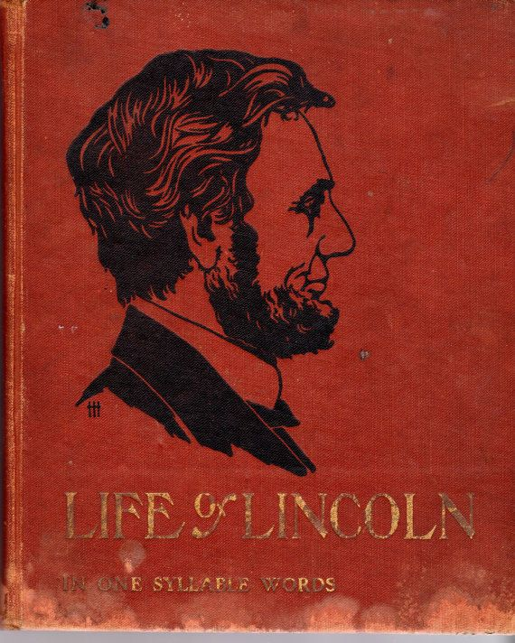 the life of abraham lincoln The life of abraham lincoln author: henry ketcham the question will naturally be raised, why should there be another life of lincoln this may be met by a counter question, will there ever be a time in the near future when there will not be another life of lincoln.