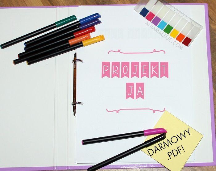 #Ania maluje : Projekt Ja - planer do pobrania :)
