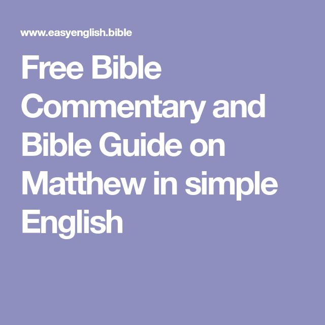 Free Bible Commentary and Bible Guide on Matthew in simple English