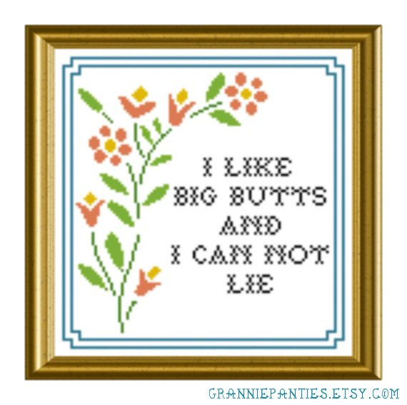 Sir Mix-a-lot - I like big butts - Grannie Panties original PDF counted cross stitch pattern 8X10. $4.00, via Etsy.