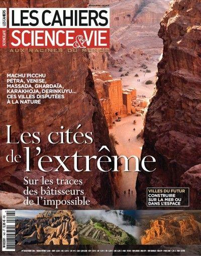 Les Cahiers de Science & Vie #148 : Les cités de l'extrême