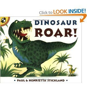 OWNS: Dinosaur Roar (Board Book): Paul Stickland, Henrietta Stickland PURCHASE DETAILS: We got this book at Smithsonian's National Museum of Natural History in D.C. when grandma and grandpa Sales and aunt Alyssa came to visit. (Dec 2012)