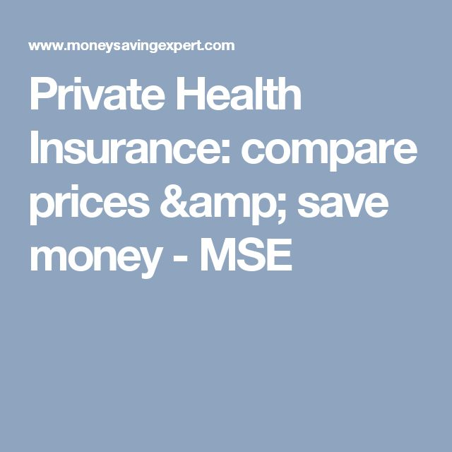 Private Health Insurance: compare prices & save money - MSE