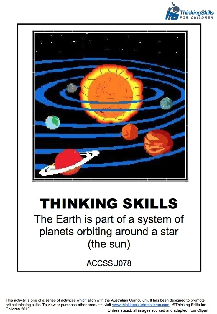 The Earth is Part of A System Of Planets - Yr5 – Science > Planets Orbiting Around A Star (The Sun) Unit Of Work 37 pages of activities and guidance notes exploring the Earth, the Planets and The Sun in our Solar System. (Australian Curriculum No ACCSSU078)