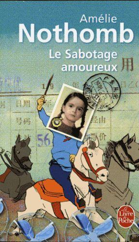 Amazon.fr - The love Sabotage - Amélie Nothomb - Books