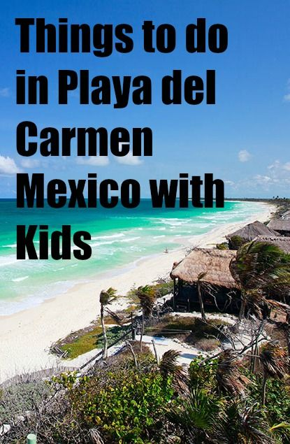 Over the past 15 years, I have explored Mexico's Riviera Maya from top to bottom. This curated list showcases my top recommended tours and excursions using only the best local guides and tour companies at the best prices available. If you are interested in getting out of your resort and exploring the beautiful Caribbean coast of Mexico, here are some of the best things to do in Playa del Carmen with kids!