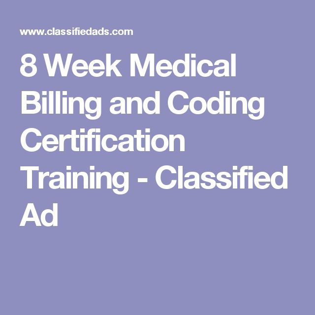 8 Week Medical Billing and Coding Certification Training - Classified Ad