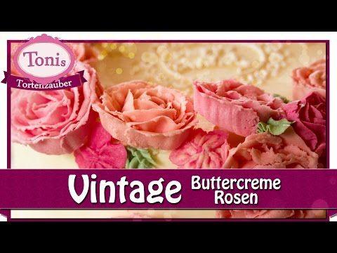 Vintage-Rosen aus farbiger Buttercreme // Blumen & Blüten // Tonis Tortenzauber #0016 - YouTube
