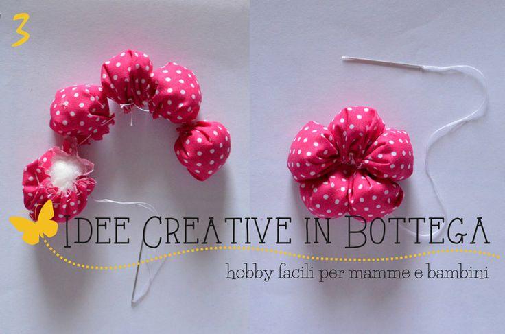 Tutorial fiori stoffa imbottiti   Idee Creative in Bottega