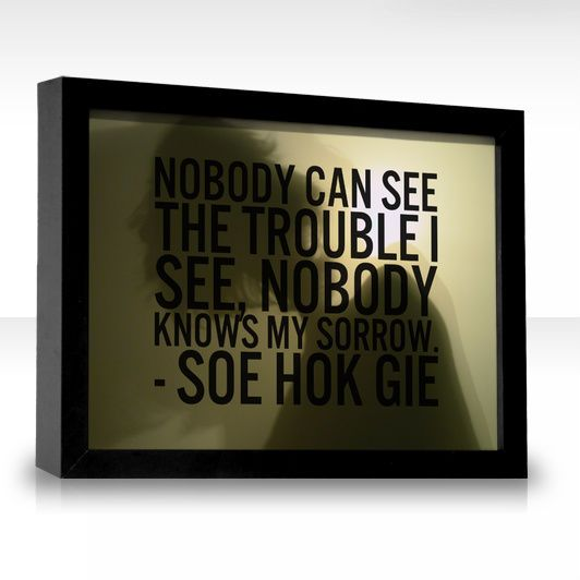 Nobody Can See The Trouble I See, Nobody Knows My Sorrow - Soe Hok Gie