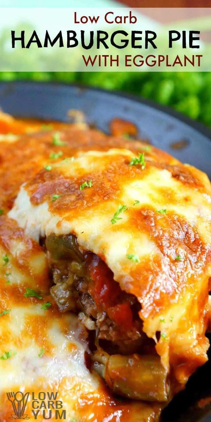 A delicious low carb gluten free hamburger pie casserole featuring eggplant. This hamburger pie has a pizza like topping that your family will love. | LowCarbYum.com via @lowcarbyum
