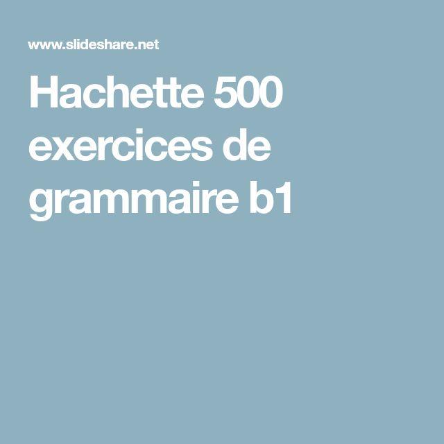 hachette 500 exercices de grammaire b1 french books. Black Bedroom Furniture Sets. Home Design Ideas