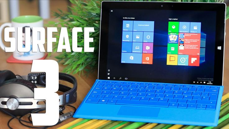 Microsoft Surface 3; Review en Español