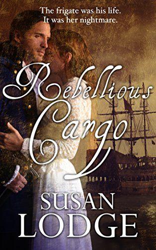 Rebellious Cargo eBook: Susan Lodge: Amazon.co.uk: Kindle Store