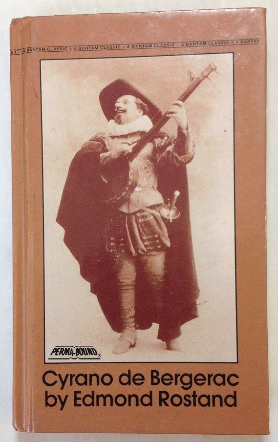 Cyrano de Bergerac / A Heroic Comedy in Five Acts by Edmond Rostand (1981 - HC)