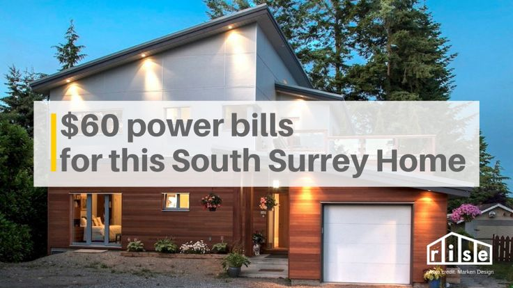 A Passive House in South Surrey shows us how to achieve a dreamy $60/month power bill
