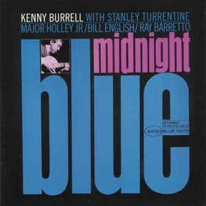 Kenny Burrell - Midnight Blue: buy CD, Album, RE, RM at Discogs