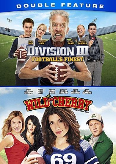Adam Carolla & Alison Haislip & Dana Lustig-Division III: Football's Finest/Wild Cherry Double Feature