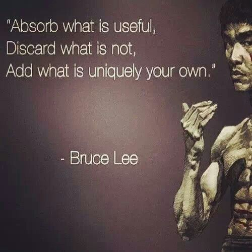 Absorb what is useful