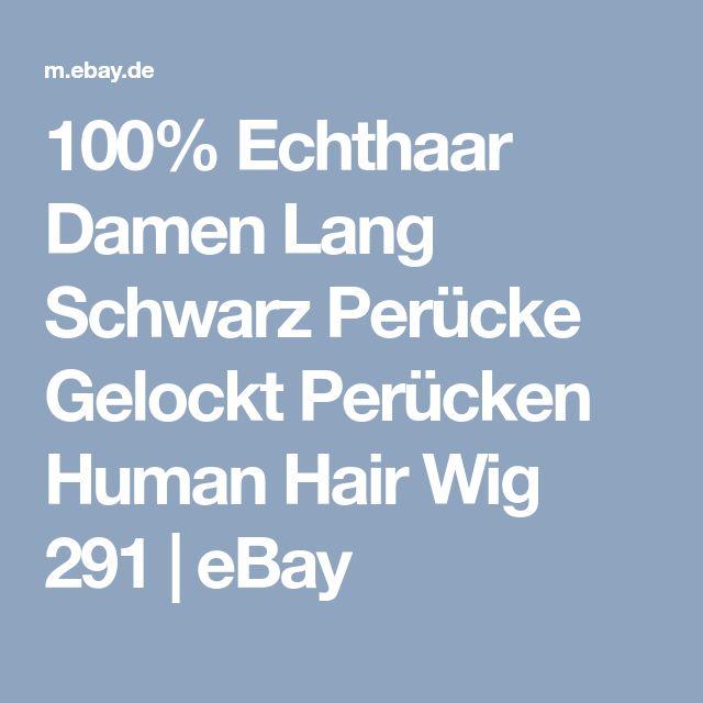 100% Echthaar Damen Lang Schwarz Perücke Gelockt Perücken Human Hair Wig 291 | eBay
