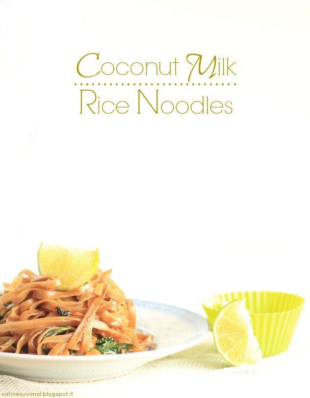 """Noodles al latte di cocco con.. """"erbette"""