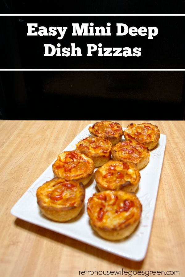 Super easy mini deep dish pizzas