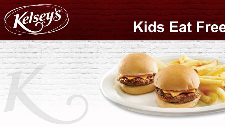 Kid's Eat FREE at Kelsey's