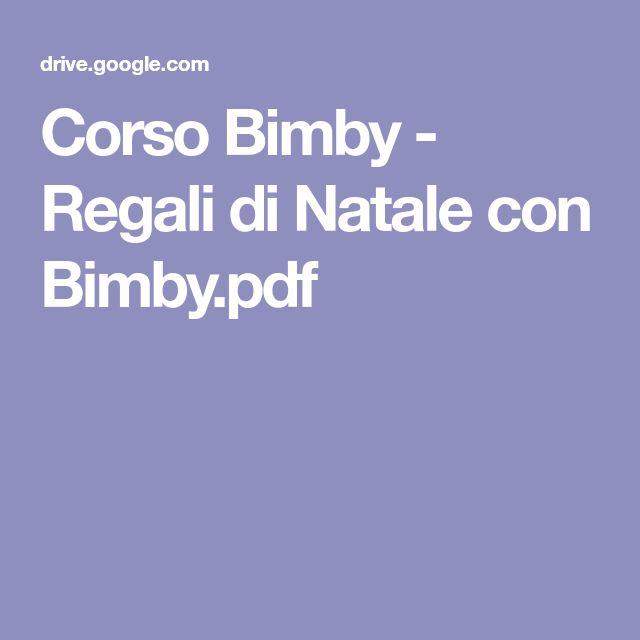 Corso Bimby - Regali di Natale con Bimby.pdf