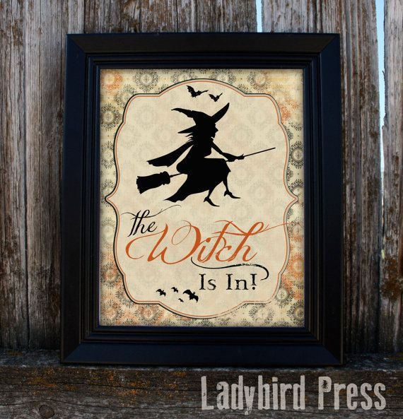 The Witch IS IN!  A darling instant download printable Halloween decoration!