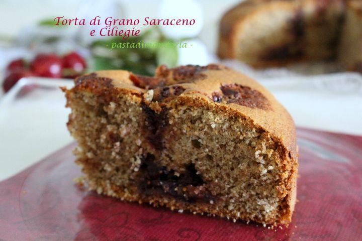 TORTA DI GRANO SARACENO E CILIEGIE