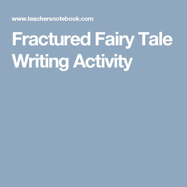 Fractured Fairy Tale Writing Activity