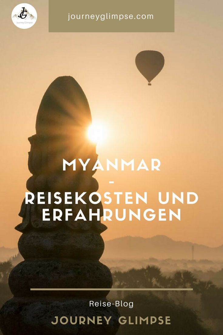 Myanmar ist ein Land, welches mit Worten nur schwer zu beschreiben ist. Man muss es erleben. Wir haben Kosten und Erfahrungen zusammengetragen.