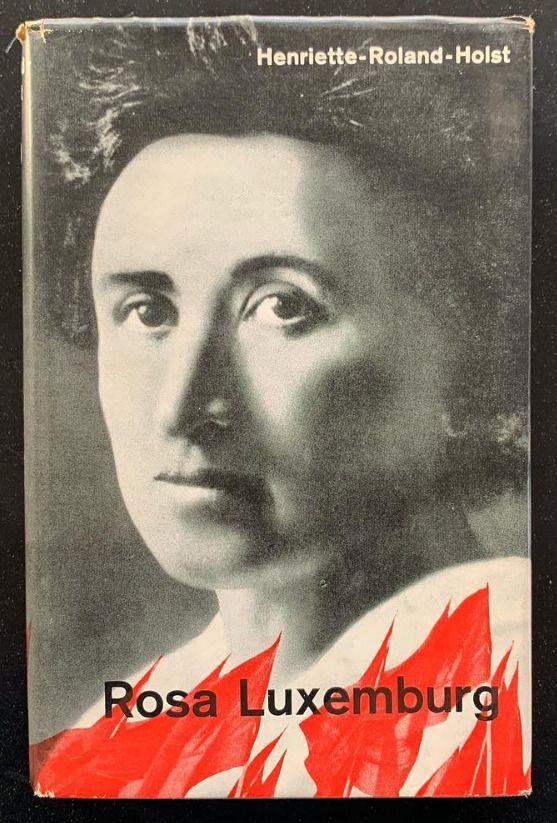 Henriette Roland Holst 1935 Rosa Luxemburg Jean