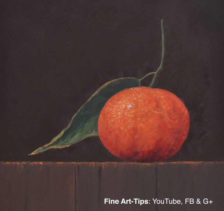How to Paint a Tangerine With Oil Paints - Fruit   #art #paint #painting #FineArtTips #tangerine #fruit #artistleonardo #LeonardoPereznieto #oilpaint  Take a look to my book here: http://www.artistleonardo.com/#!ebooks-english/cswd
