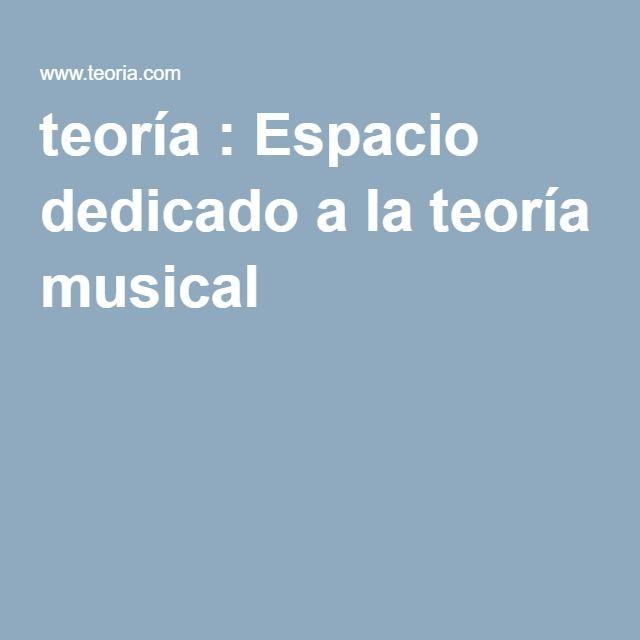 teoría : Espacio dedicado a la teoría musical