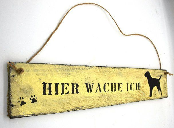 Hier Wache Ich Holzschild Warnschild Wachhund Labrador Hundeschild Wanddeko Dekoschild Hundebild Holzschild Turschild Warnung Vorsicht Hund Holzschilder Dekoschilder Turschilder