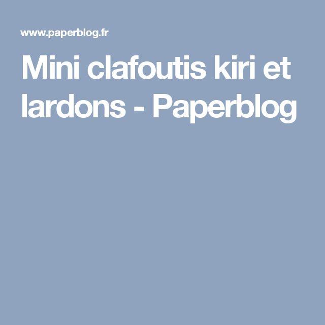 Mini clafoutis kiri et lardons - Paperblog