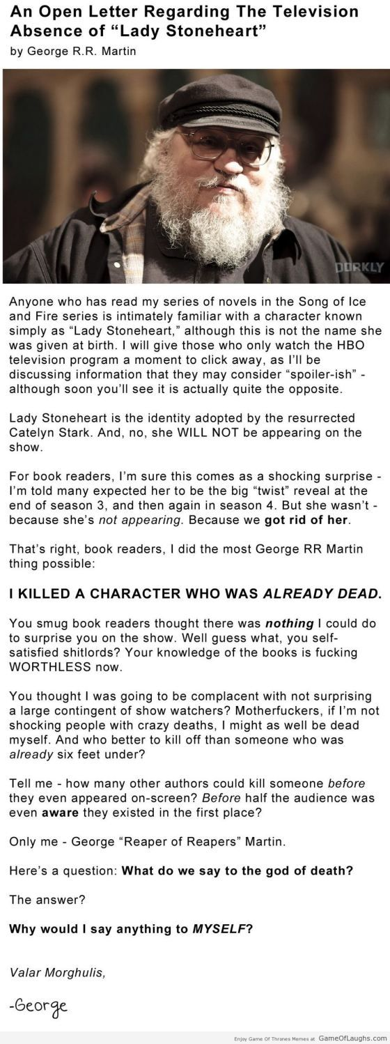 love this George RR Martin explains why Lady Stoneheart's character was removed - Game Of Thrones Memes